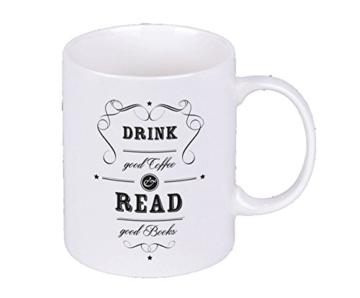 Kaffeetasse , Drink Good Coffee & Read Good Books -
