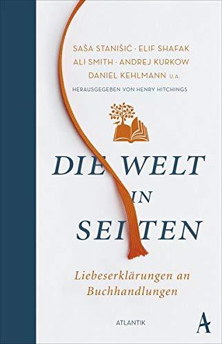 Die Welt in Seiten: Eine Liebeserklärung an Buchhandlungen -