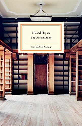 Die Lust am Buch (Insel-Bücherei) -