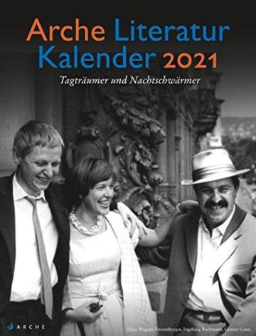 Arche Literatur Kalender 2021: Tagträumer und Nachtschwärmer -