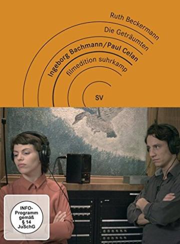 Die Geträumten – Ingeborg Bachmann und Paul Celan -