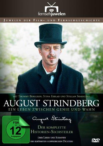 August Strindberg – Ein Leben zwischen Genie und Wahn -
