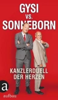 """Gysi vs. Sonneborn """"Kanzlerduell der Herzen"""" Livestream. Buchpremiere mit Gysi und Sonneborn"""